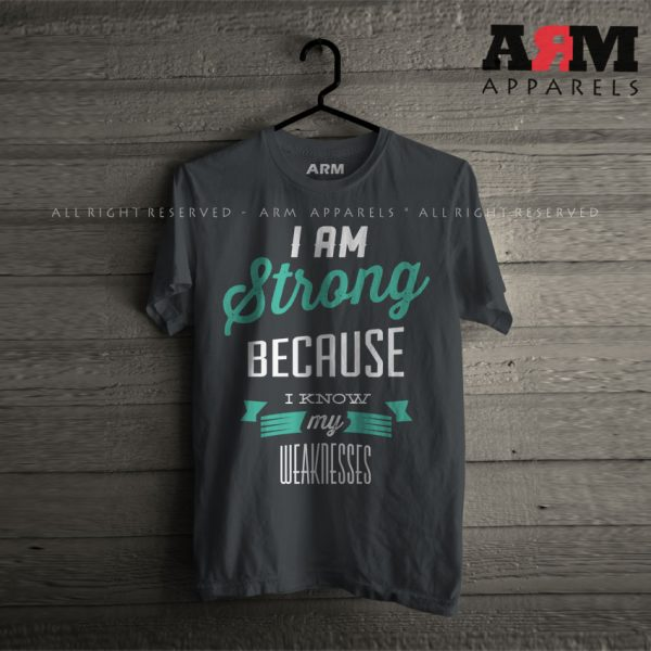 ARM Apparels I Am Strong T-Shirt