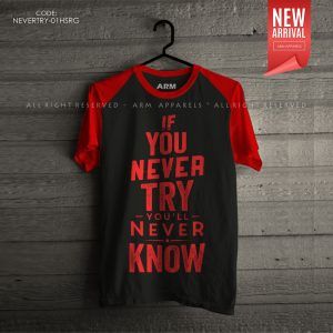 ARM Apparels If You Never Try You Will Never Know Raglan T-Shirt