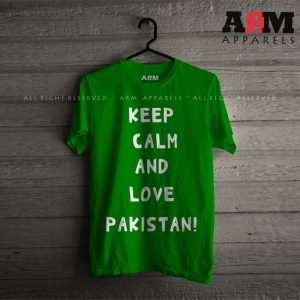 ARM Apparels Keep Calm & Love Pakistan